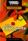 Cover to Cover Bible Study - The Covenants