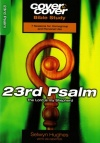 Cover to Cover Bible Study - 23rd Psalm