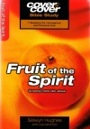 Cover to Cover Bible Study - Fruit of the Spirit