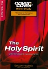 Cover to Cover Bible Study - The Holy Spirit
