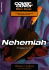 Cover to Cover Bible Study - Nehemiah