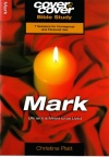 Cover to Cover Bible Study - Mark
