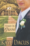 Stand-in Groom, Brides of Bonneterre Series