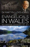 Dr Martyn Lloyd-Jones and Evangelicals in Wales