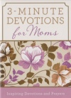 3 Minute Devotions for Moms