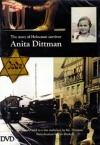 DVD - The Story of Holocaust Survivor Anita Dittman