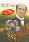 DVD - Candle in the Dark: The Story of William Carey