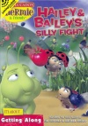 DVD - Hailey & Bailey's Silly Fight (Hermie)