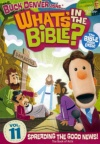 DVD - What's In the Bible #11 Spreading the Good News