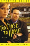 Too Close to Home, Women of Justice Series