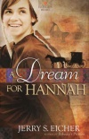 A Dream for Hannah, Hannah's Heart Series