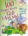 100 Ways to Know God Loves Me (with 2 CD's)