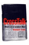 Crosstalk - Where Life and Scripture Meet
