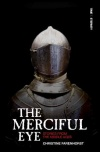 The Merciful Eye - Stories from the Middle Ages