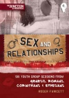 Sex and Relationships, Junction Ministries