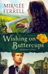 Wishing on Buttercups, Love Blossoms in Oregon **