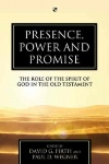 Presence, Power and Promise
