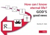 How can I know Eternal Life? God