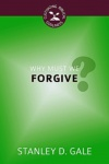 Why Must We Forgive? - CBG