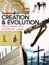 Creation & Evolution: Why it Matters what You Believe