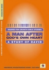 Geared for Growth - Man After Gods Own Heart: David