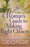 A Woman's Guide to Making the Right Choices