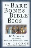 Bare Bones Bible Bios