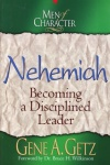 Nehemiah - Men of Character