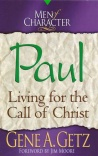Paul - Living for the Call of Christ