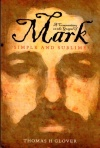 Commentary on the Gospel of Mark - Simple and Sublime