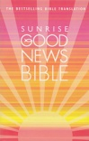 GNB -  Good News Bible, Sunrise Edition  Paperback