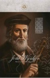 John Wycliffe, Man of Courage, Great By Faith Series