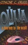 The Ouija Board - A Doorway to the Occult