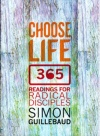 Choose Life - 365: Reading for Radical Disciples
