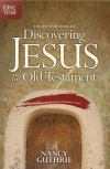 One Year Book of Discovering Jesus in the Old Testament