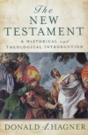 The New Testamant: A Historical and Theological Introduction