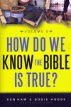 ham_howdo_weknow_the_bible_is_true.jpg