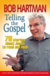 Telling the Gospel, 70 Stories about Jesus