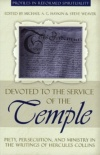 Devoted to the Service of the Temple