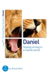 Daniel, Staying strong in a hostile world, Good Book Study Guide