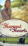 A Harvest of Hearts - Amish of Seymour Series
