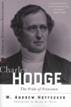 Charles Hodge - The Pride of Princeton
