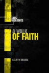 A Walk of Faith - 365 Readings