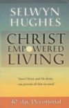 Christ Empowered Living 40 Day Devotional