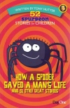 52 Spurgeon Stories for Children - How a Spider Saved a Man's Life