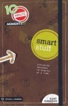Smart Stuff - Ten Minute Moments