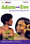 Show and Tell: Adam and Eve