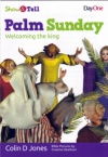 Show and Tell: Palm Sunday