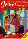 Jesus Loves You: The Jesus Puzzle Bible