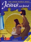 Jesus Our Friend: The Jesus Puzzle Bible